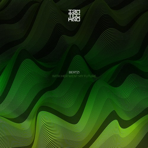 Bertzi - With Her Went My Future EP [IAMT188]